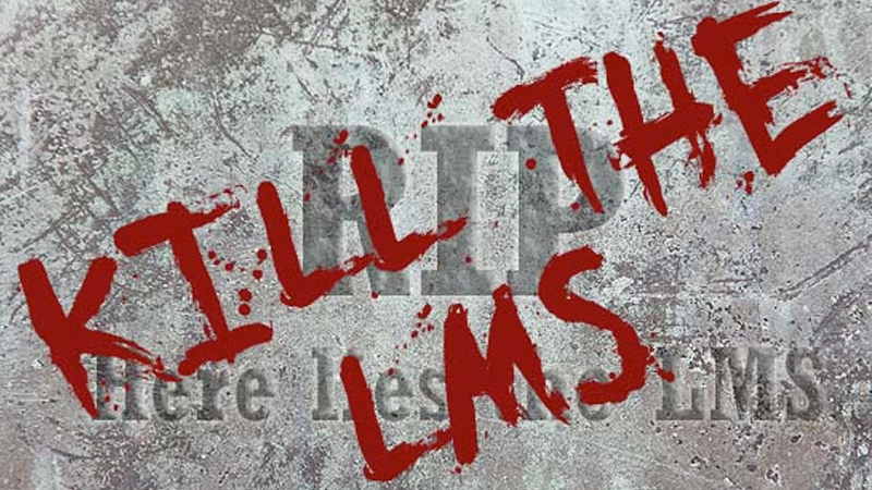 Kill-the-LMS-part1-1